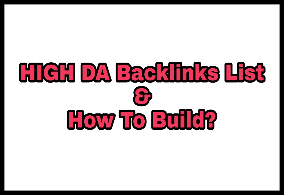 High Da aur pa backlinks list