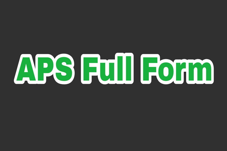 APS Full Form