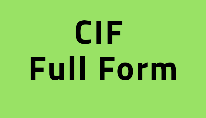 Cif Full Form